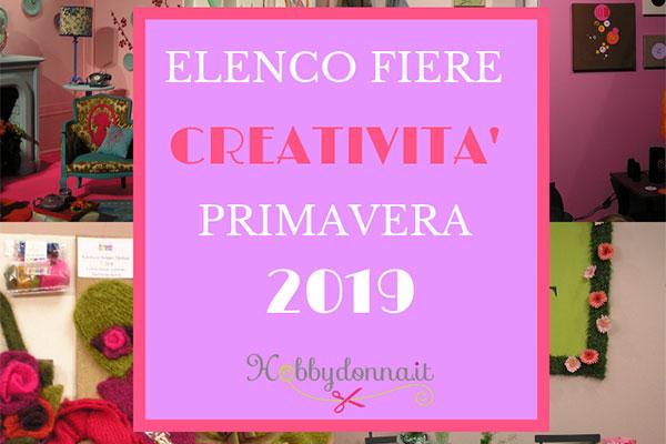 Trento Fiere Calendario.Elenco Completo Fiere Italiane Della Creativita Primavera