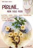 Perline...  Non solo fiori