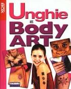 Unghie e Body art. Con gadget