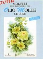 Modelli per dipingere ad olio molle le rose