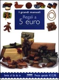 Regali a 5 euro