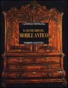 Il grande libro del mobile antico