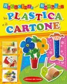 Riciclare con i bambini la plastica e il cartone