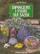 Dipingere i fiori sui sassi