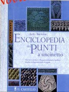 Enciclopedia dei punti all\'uncinetto