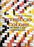 L\' intreccio e il colore nei tessuti a due e quattro licci