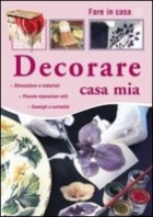 Decorare casa mia