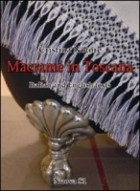 Macramè in Toscana. Ediz. italiana e inglese