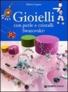 Gioielli con perle e cristalli Swarovski