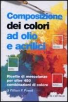 La composizione dei colori ad olio e acrilico