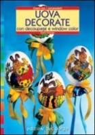 Uova decorate. Con il découpage e window color