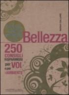 Il piccolo libro verde della bellezza. 250 consigli risparmiosi per voi e l'ambiente
