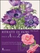 Ritratti di fiori dalla A alla Z