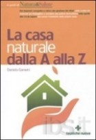 La casa naturale dalla A alla Z