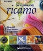 Enciclopedia del ricamo. Oltre 400 punti moderni e tradizionali