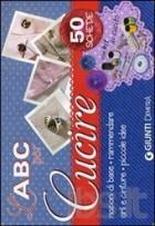 L' abc per cucire. 50 schede illustrate. Con gadget
