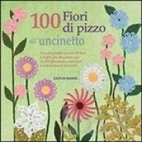 100 fiori all\'uncinetto