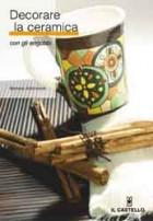 Decorare la ceramica con gli Engobbi