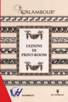 Lezioni  di print-room