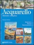 Acquerello. Manuale completo
