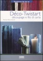Déco-Twistart. Découpage e filo di carta
