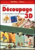 Decoupage 3D. La decorazione in tre dimensioni