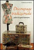 Decoupage tradizionale. Galleria di oggetti d\'ispirazione