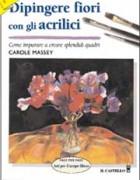 Dipingere i fiori con gli acrilici