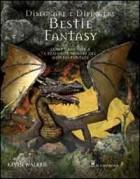 Disegnare e dipingere bestie fantasy