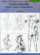 Il nudo maschile. Struttura e metodi di rappresentazione