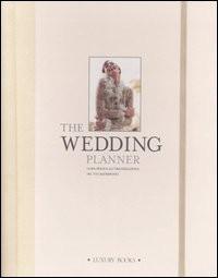 The wedding planner. Guida pratica all\'organizzazione del tuo matrimonio
