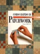 Corso  rapido di patchwork