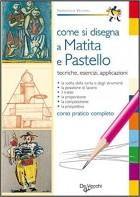 Come si disegna a matita e pastello