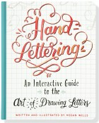 Hand-Lettering: An Interactive Guide to the Art of Drawing Letters (libro in lingua inglese)