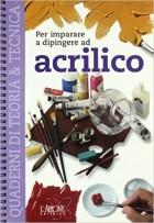 Per imparare a dipingere ad acrilico