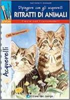 Ritratti di animali. Dipingere con gli acquerelli