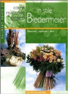 Come realizzare oggetti in stile Biedermeier