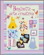 Biglietti Arte Creativa