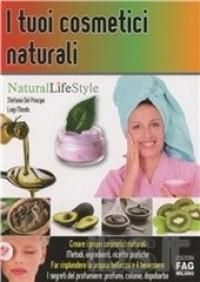 I tuoi cosmetici naturali